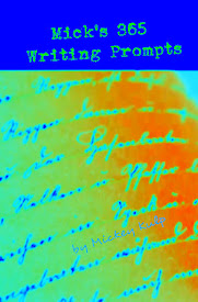 Latest work: Mick's 365 Writing Prompts