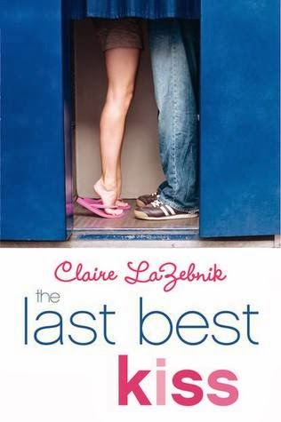 the last best kiss by claire lazebnik book cover