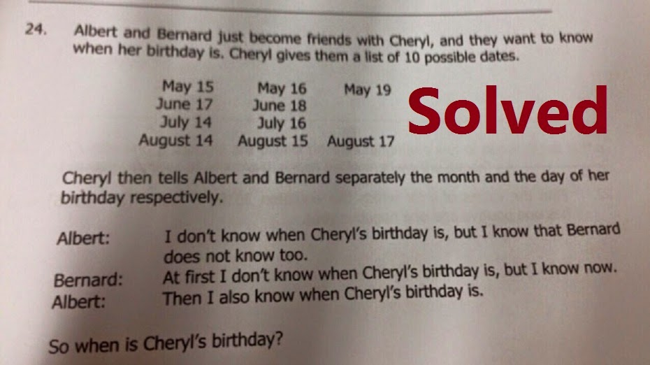 albert, bernard, cheryl, birthday, puzzle, math, mathematics, singa pur, guess, child, kids, teens, school, may, june, july, august, 14, 15, 16, 17, 18, 19, solved, solution, answer