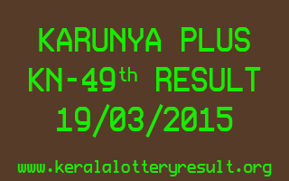 Karunya Plus KN 49 Lottery Result 19-3-2015