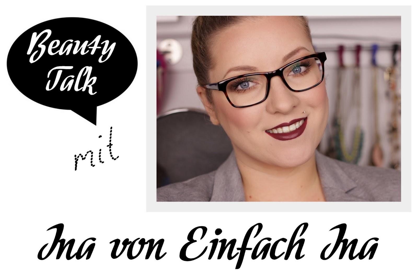 Beauty Talk: 3 Fragen an Ina von Einfach Ina
