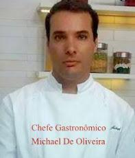 CHEFE GASTRONÔMICO MICHAEL DE OLIVEIRA