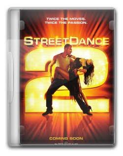 Street Dance   Duas Vezes Mais Quente   DVDRip AVI Dual Áudio + RMVB Dublado