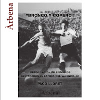 'Bronco y copero' de Paco Lloret, relatos sobre la historia del Valencia C.F.