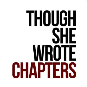 Though She Wrote