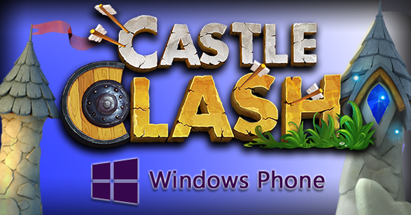 castle clash  for windows phone