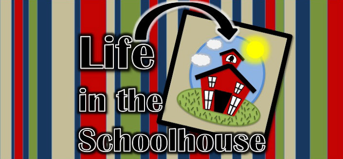 Life in the Schoolhouse