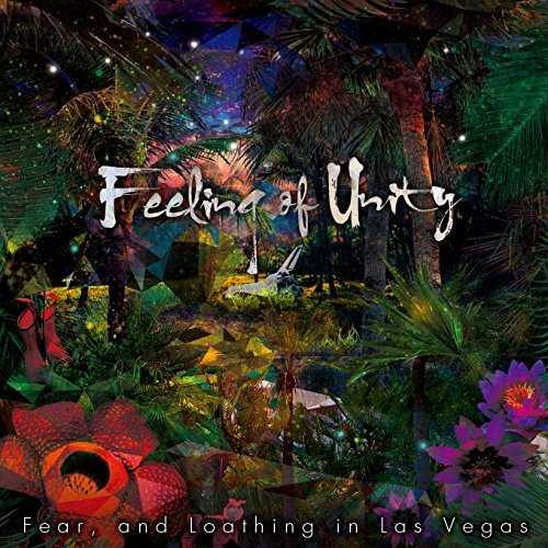 [Album] Fear,and Loathing in Las Vegas – Feeling of Unity (2015.09.30/MP3/RAR)