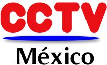 CCTV MEXICO
