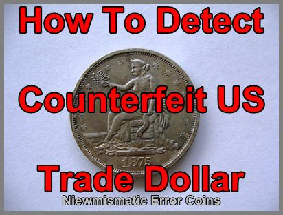 Counterfeit US Trade Dollars