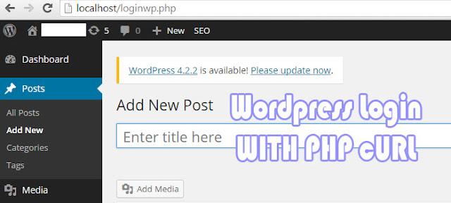 Cara Login Wordpress Otomatis Menggunakan PHP CURL