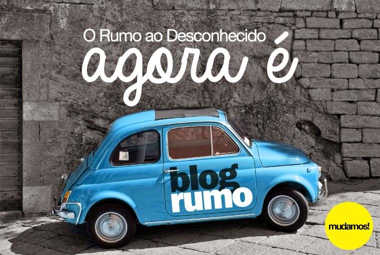 MUDAMOS PARA: BlogRumo.com.br