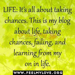 LIFE: It's all about taking chances
