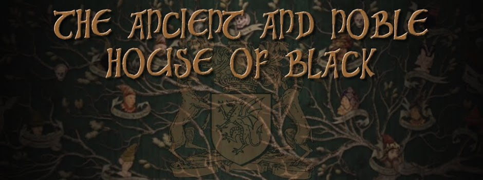 The Ancient and Noble House of Black