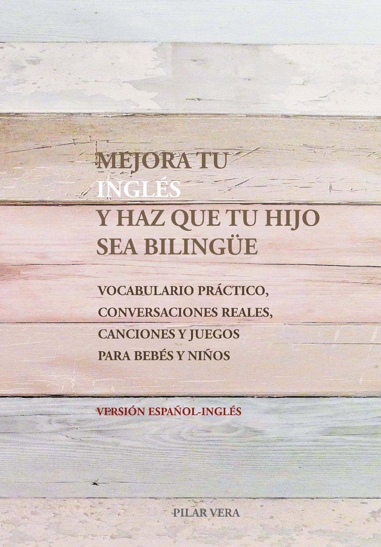 Libro para hablar en inglés a nuestros hijos como los nativos