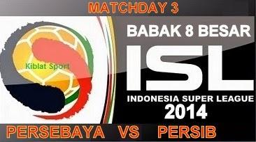 Jadwal & Hasil Pertandingan Persebaya Vs Persib, Babak 8 Besar ISL 2014