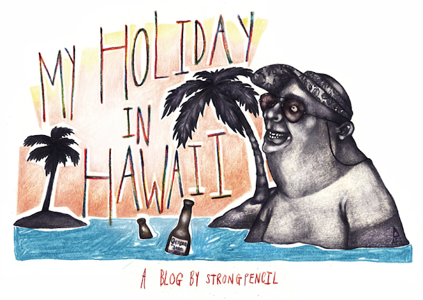 My Holiday in Hawaii