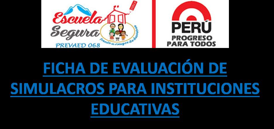 FICHA DE EVALUACIÓN DE SIMULACROS PARA INSTITUCIONES EDUCATIVAS