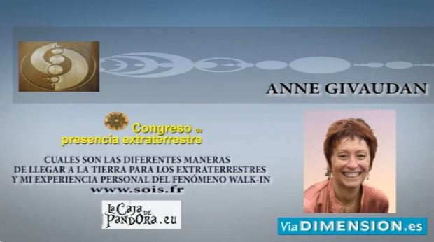 Mi Experiencia Personal del Fenómeno WALK IN. Anne Givaudan [Conferencia]