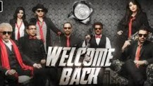 Welcome Back 2015 Hindi Movie Watch Online