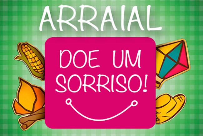 Ação Social - Arraial Beneficente Doe um Sorriso!