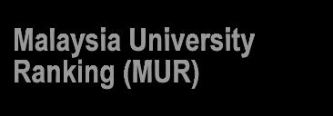 Malaysia University Ranking (MUR)