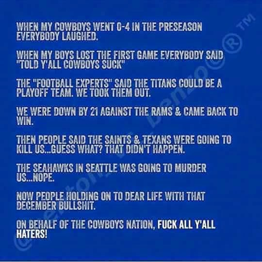 when my cowboys went 0-4 in the preseason everybody laughed. - #cowboysnation #decemberbullshit #footballexperts #fuckallyallhaters #cowboys