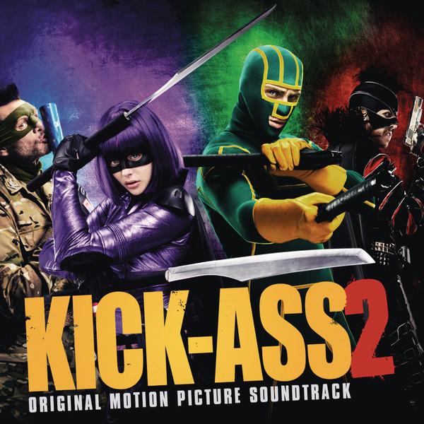 Various Artists - Kick-Ass 2 (Original Motion Picture Soundtrack) Cover
