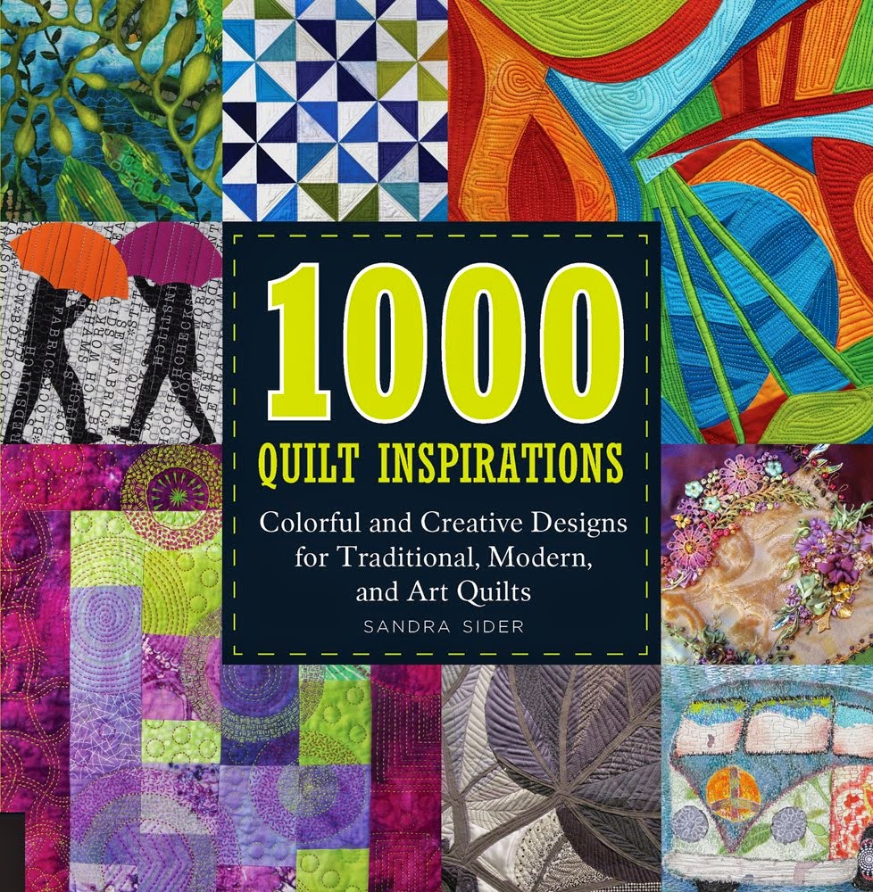 1000 Quilt Inspirations- Colorful and Creative Designs for Traditional, Modern, and Art Quilts by S