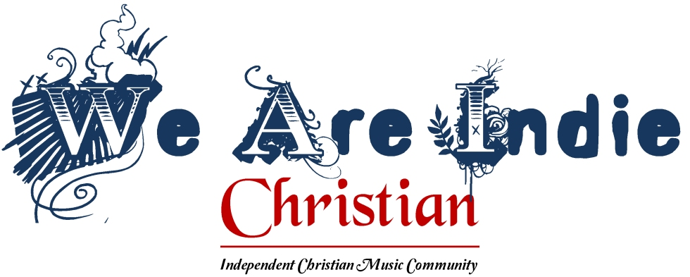 """We Are Indie"" Christian"