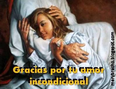 Gracias por tu Amor Incondicional, Señor. Acción de Gracias a Jesús. Postales Cristianas, Imágenes de Jesús. Jesús me ama. Agradecimiento por las promesas de Jesús, del Señor, de Dios.