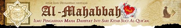 Ilmu Pengasihan Maha Dahsyat Intisari Kitab Suci Alqur'an.