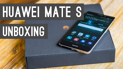 Huawei Mate S Unboxing Review