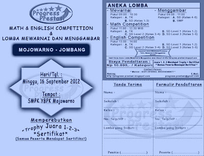 Progress Prestasi : Brosur Math & English Competition & Lomba Mewarnai dan Menggambar Babak Penyisihan Kec. Mojowarno - Jombang