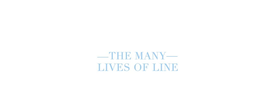 the many lives of line