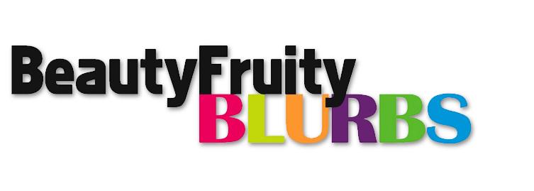 BeautyFruityBlurbs