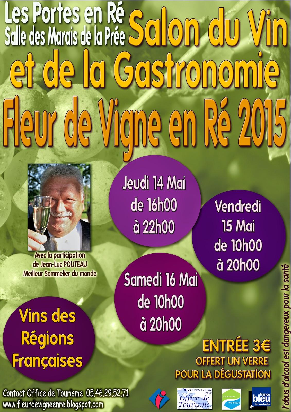 Fleur de vigne en r 2017 le salon du vin et de la gastronomie fleur de vigne en r 2015 - Le salon de la gastronomie ...