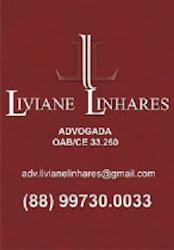 ADVOGADA - Dra. LIVIANE LINHARES - (88) 99730-0033