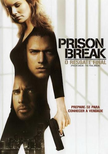 Download - Prison Break: O Resgate Final (The Final Break) 2009 - BluRay 720p DualAudio - 480p Dublado - Via MEGA - Torrent