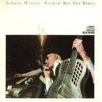 johnny winter - nothin' but the blues (1977)
