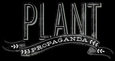 Click to visit Plant Propaganda