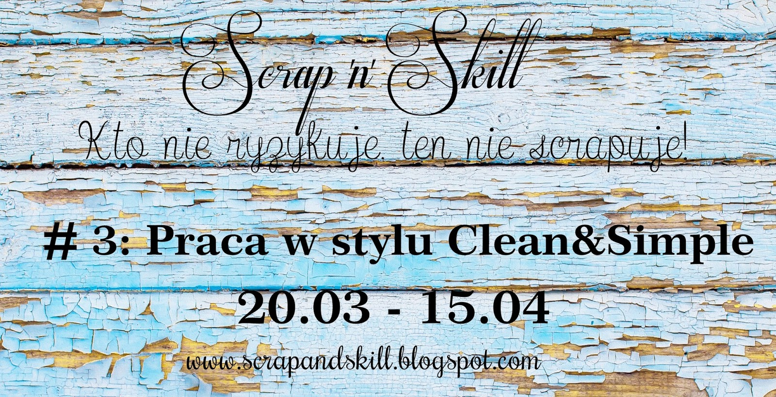http://scrapandskill.blogspot.com/2015/03/wyzwanie-3-clean-simple.html