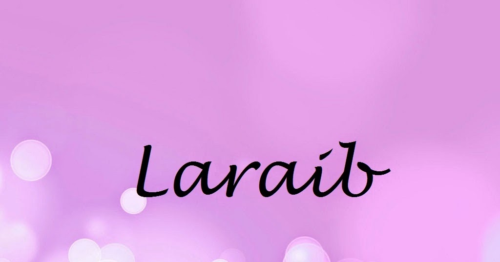 laraib name wallpapers laraib name wallpaper urdu name meaning name
