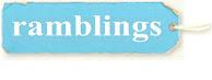 .ramblings
