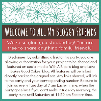 With A Blast: All My Bloggy Friends link Party Rules