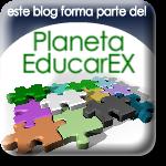 Nuestro Blog ha sido incluido en  Planeta EducarEx (Web de Blogs educativos  extremeños)
