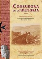 """Tomo I de               """"Consuegra en la Historia"""""""