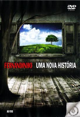 Fernandinho - Uma Nova História - DVDRip