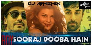 SOORAJ DOOBA HAIN ( ROY ) DJ ABHISHEK MIX