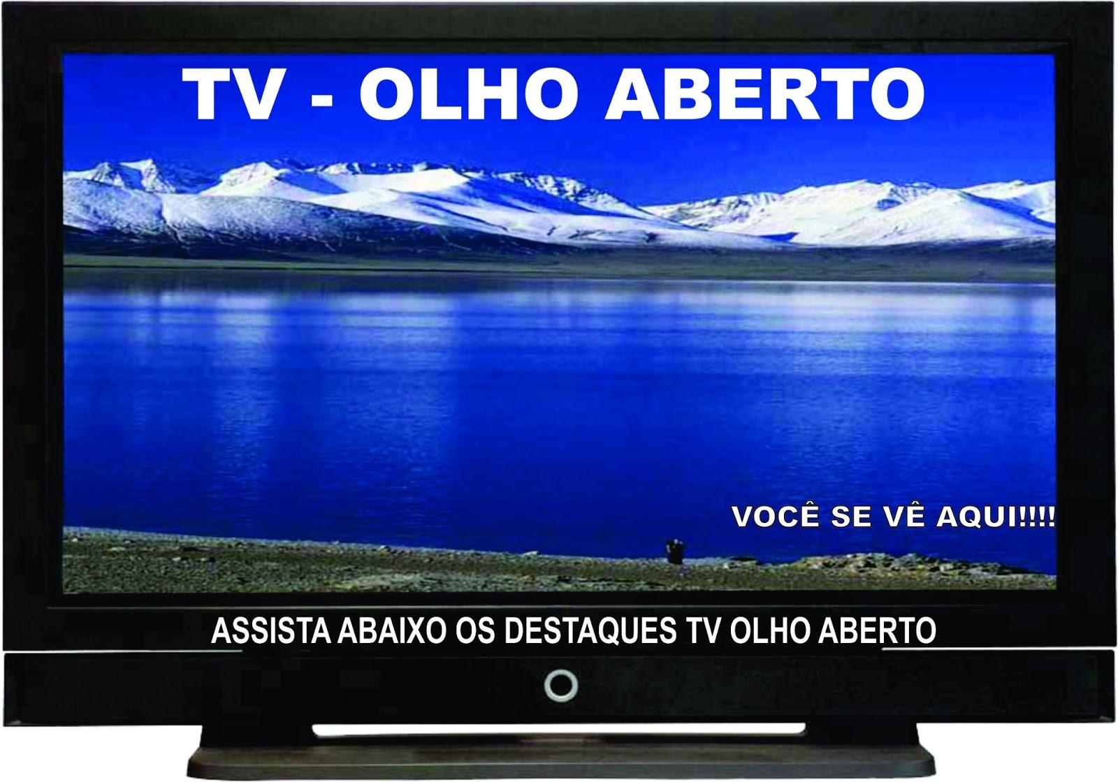 TV OLHO ABERTO